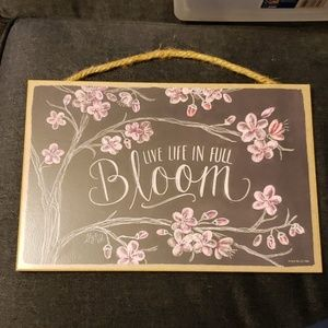 Live Life In Full Bloom Chalkboard Art Wall Sign